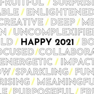 2021, c'est parti ; rien ne nous arrêtera !